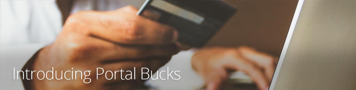 Introducing Portal Bucks